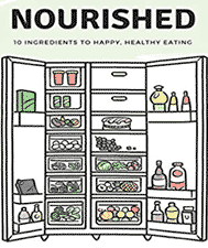 Nourished: 10 ingredients happy healthy eating book